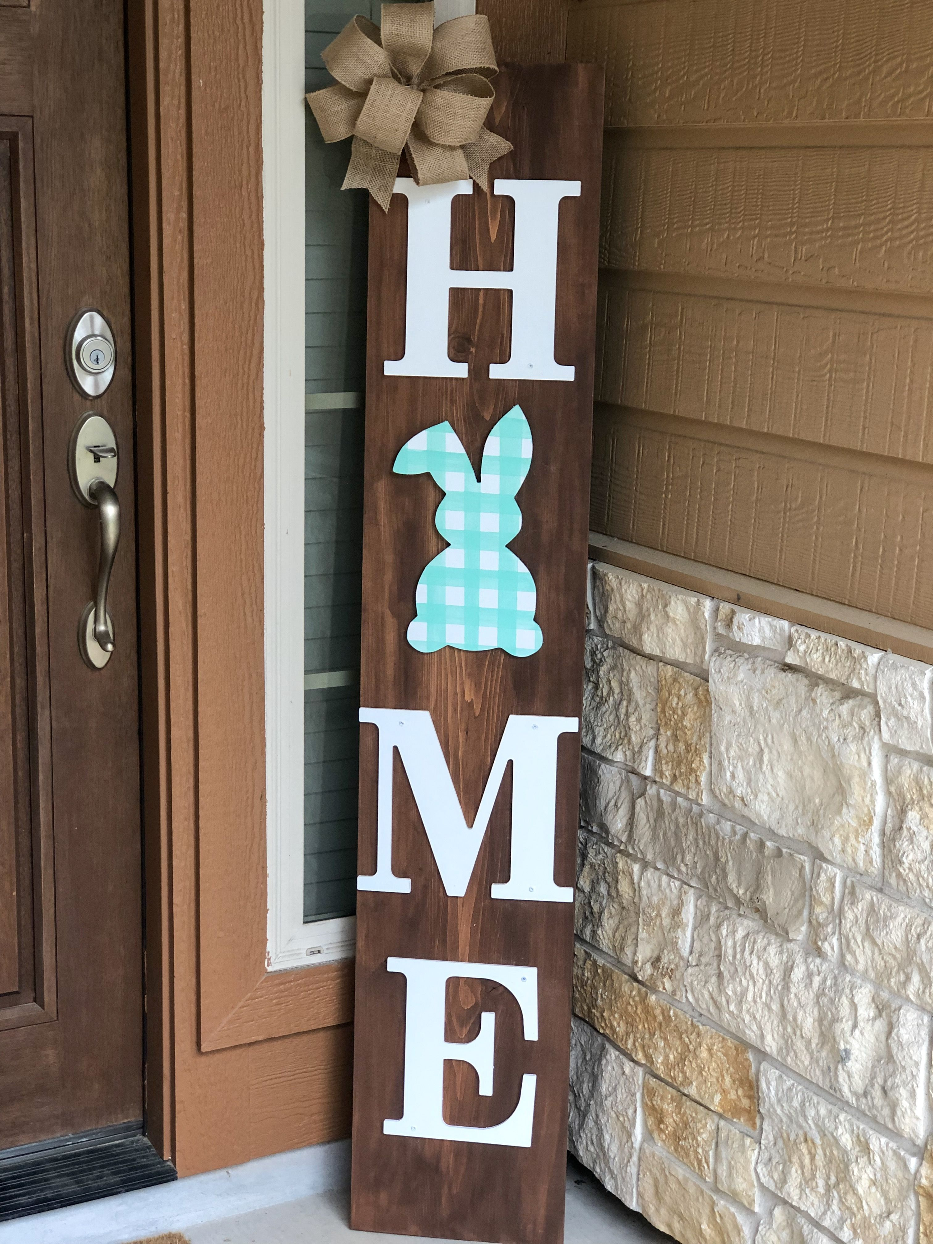 5 Ft Y All Interchangeable Home Sign Topped With A Burlap Bow Stained With White Letters Your P In 2020 Easter Wood Crafts Spring Easter Decor Spring Easter Crafts