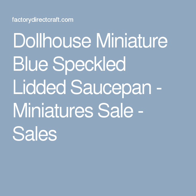 Dollhouse Miniature Blue Speckled Lidded Saucepan - Miniatures Sale - Sales