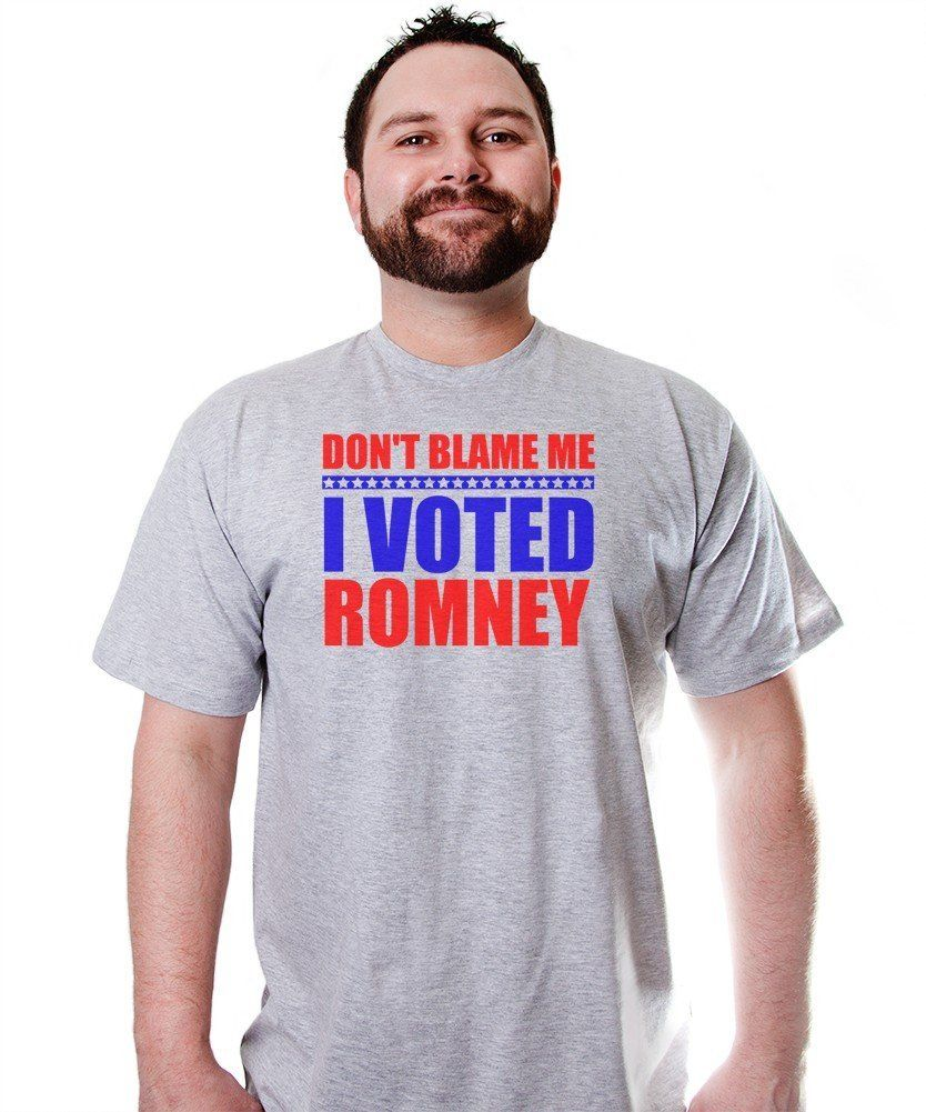 5acf00c12bf8 Don't Blame Me I Voted For Romney T-Shirt Funny Republican Presidential  Humor
