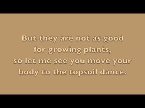 Top Soil Song And Dance Great For Elementary Students To Learn