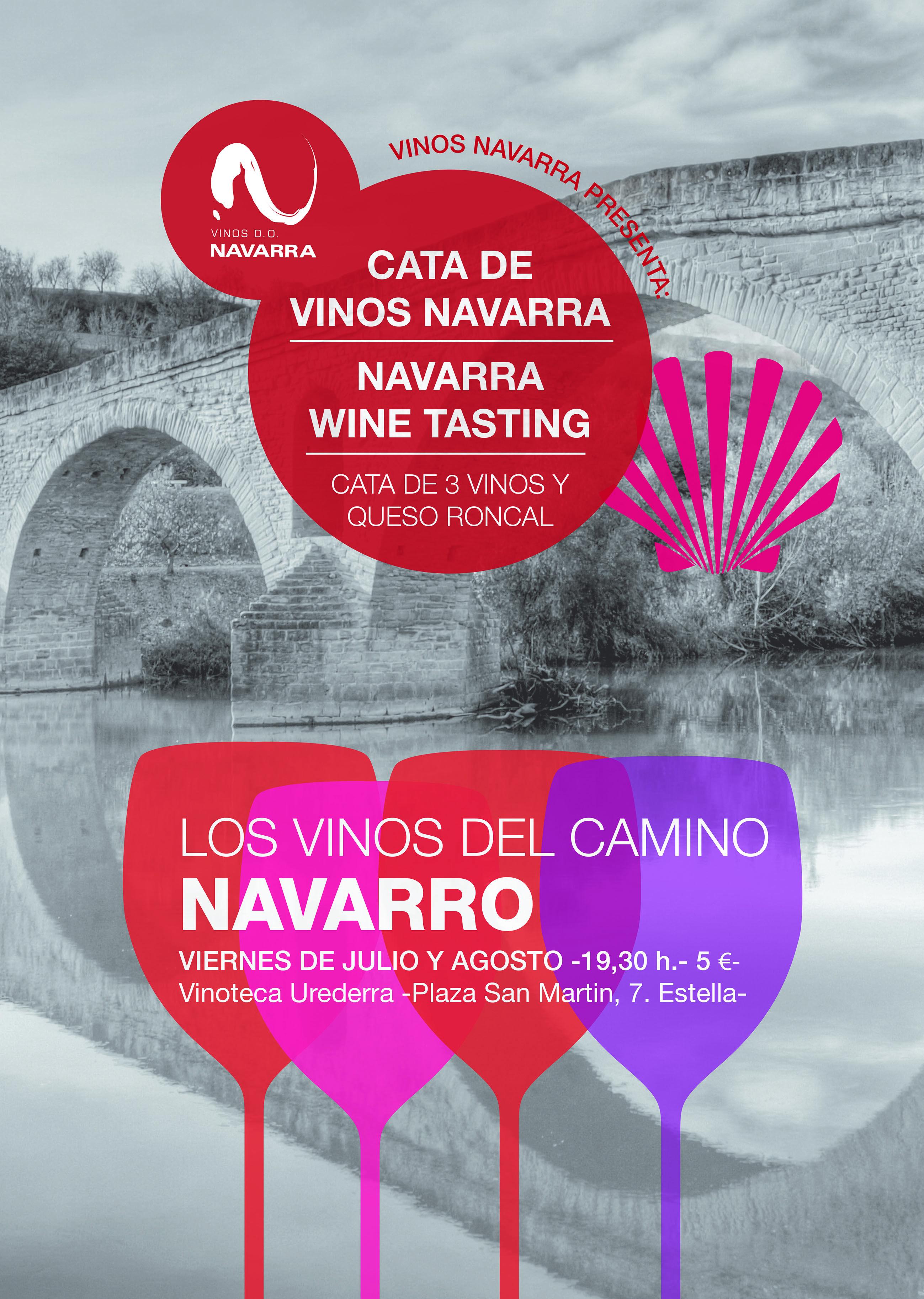 Los Vinos Del Camino Navarro Catas Viernes Julio Y Agosto En Estella Navarra Para Peregrinos Y Visitantes Vinos Julio Y Agosto Vino