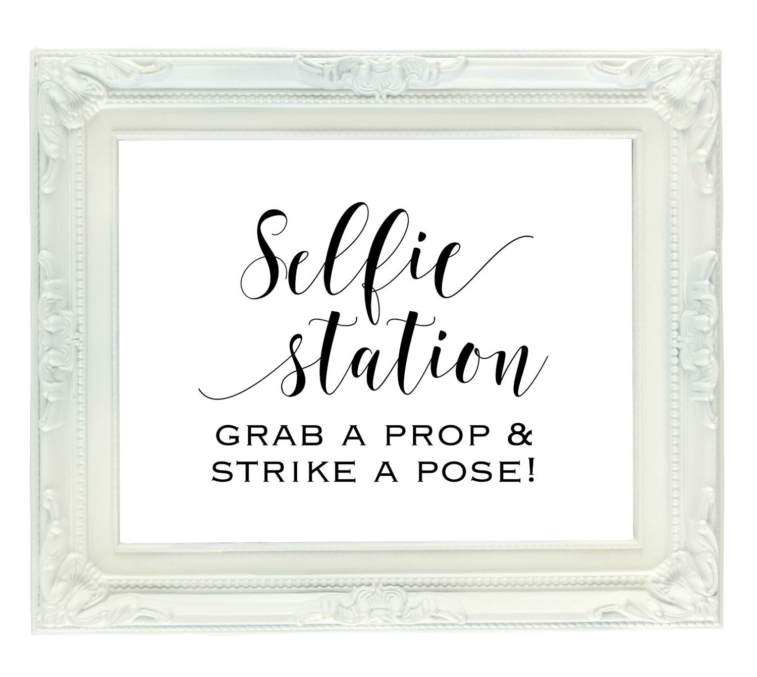 Selfie Station Sign Grab A Prop Strike Pose Printable Wedding