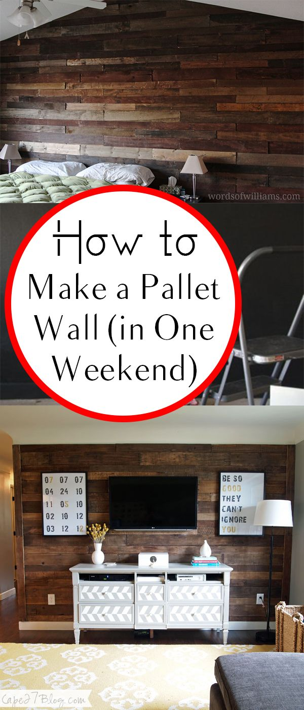 How To Make A Pallet Wall (in One Weekend!) | Palettenwände, Holzarbeiten  Pläne Und Möbel