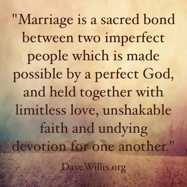 Marriage Is A Sacred Bond Between Two Imperfect People