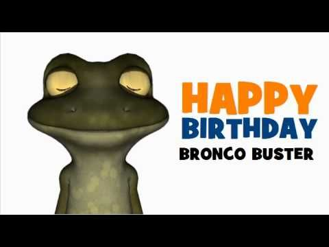 Happy Birthday Bronco Buster Happy Birthday My Friend Happy