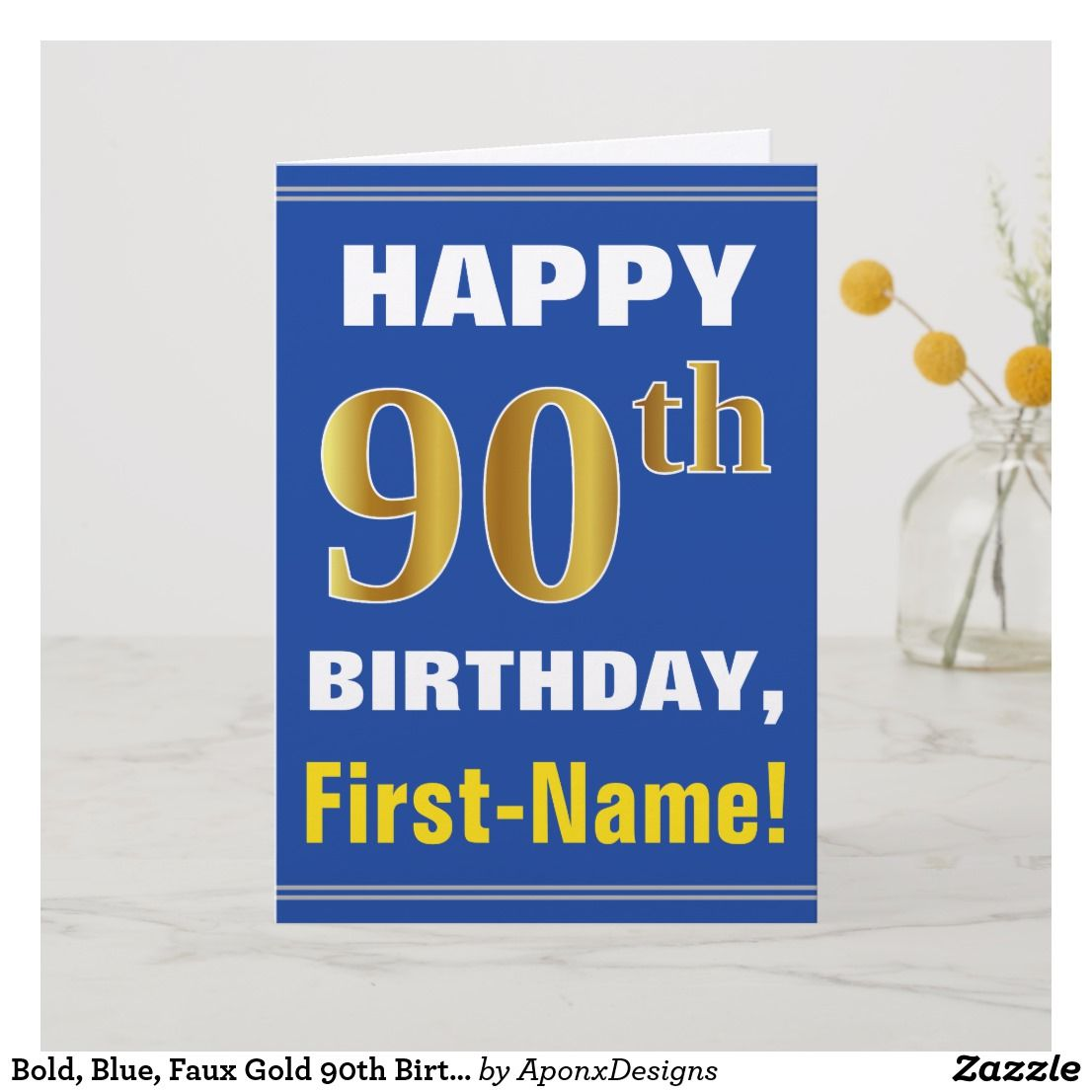 Bold Blue Faux Gold 90th Birthday W Name Card Cardsfunny Cardsgreeting Cardshappy Cardbirthday Greeting Cardsonline
