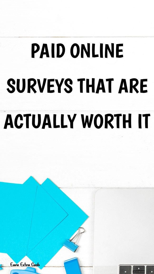Paid Online Surveys That Are Actually Worth It Earn Extra Money Mom Surveys Making Money At Home Surveys Surveys Sites Paidsurveys Paidsurveysites