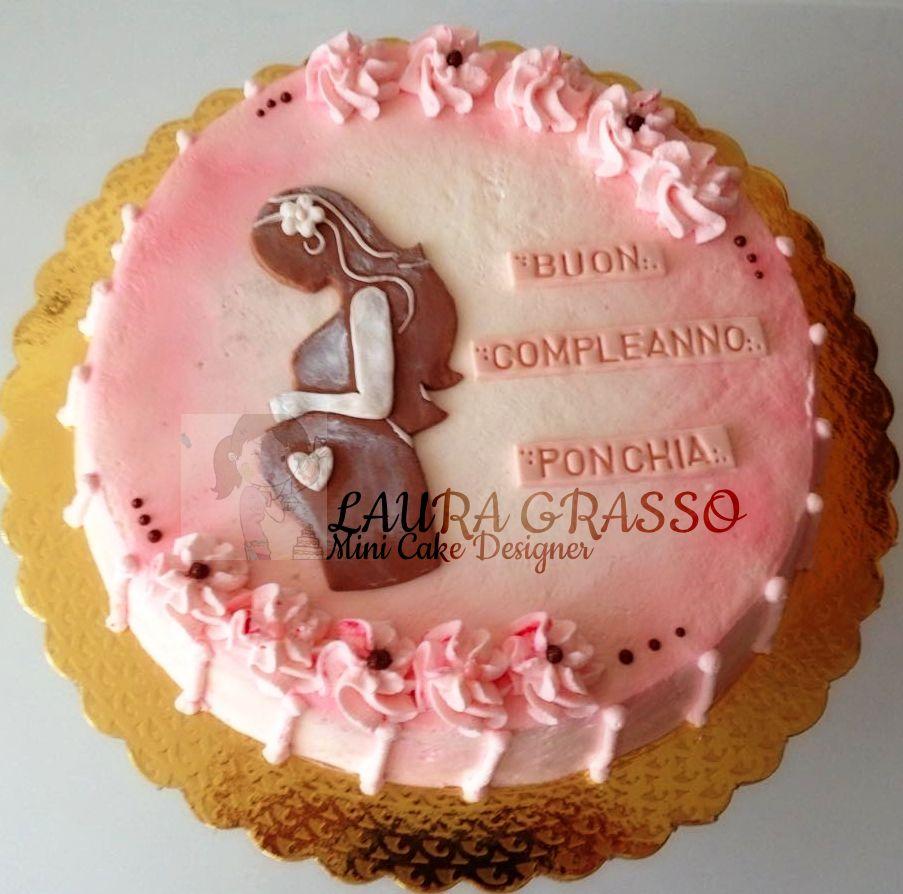 Torta Compleanno Per Mamma.Per Il Compleanno Di Una Mamma In Dolce Attesa 3 Compleanno