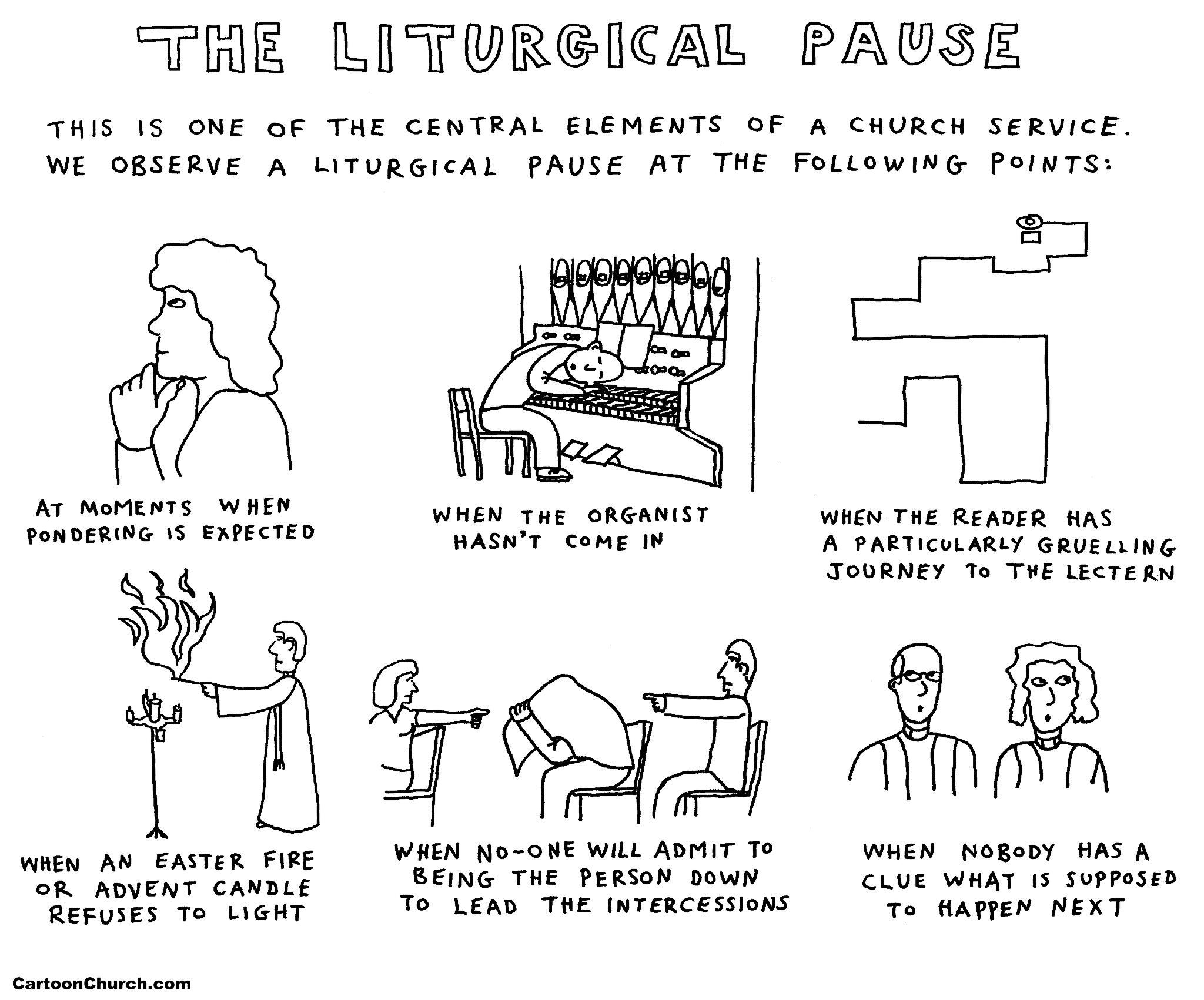 The Liturgical Pause.