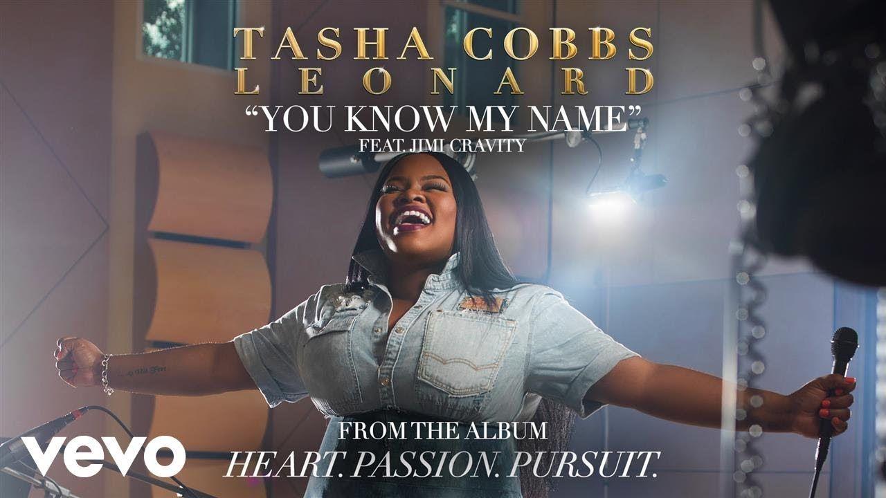 Tasha Cobbs Leonard - You Know My Name (Audio) ft  Jimi