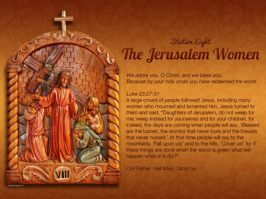 Station 8 of the Way of the Cross (Via Crucis) (With