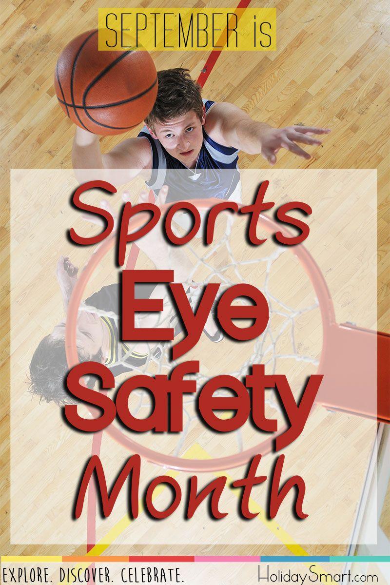 September is Sports Eye Safety Month! Eye safety, Eye