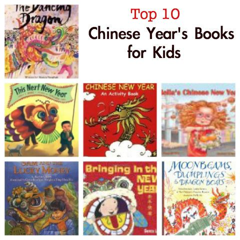Top 10 Best Chinese New Year Books For Kids Chinese New Year Crafts Chinese New Year Chinese New Year Activities
