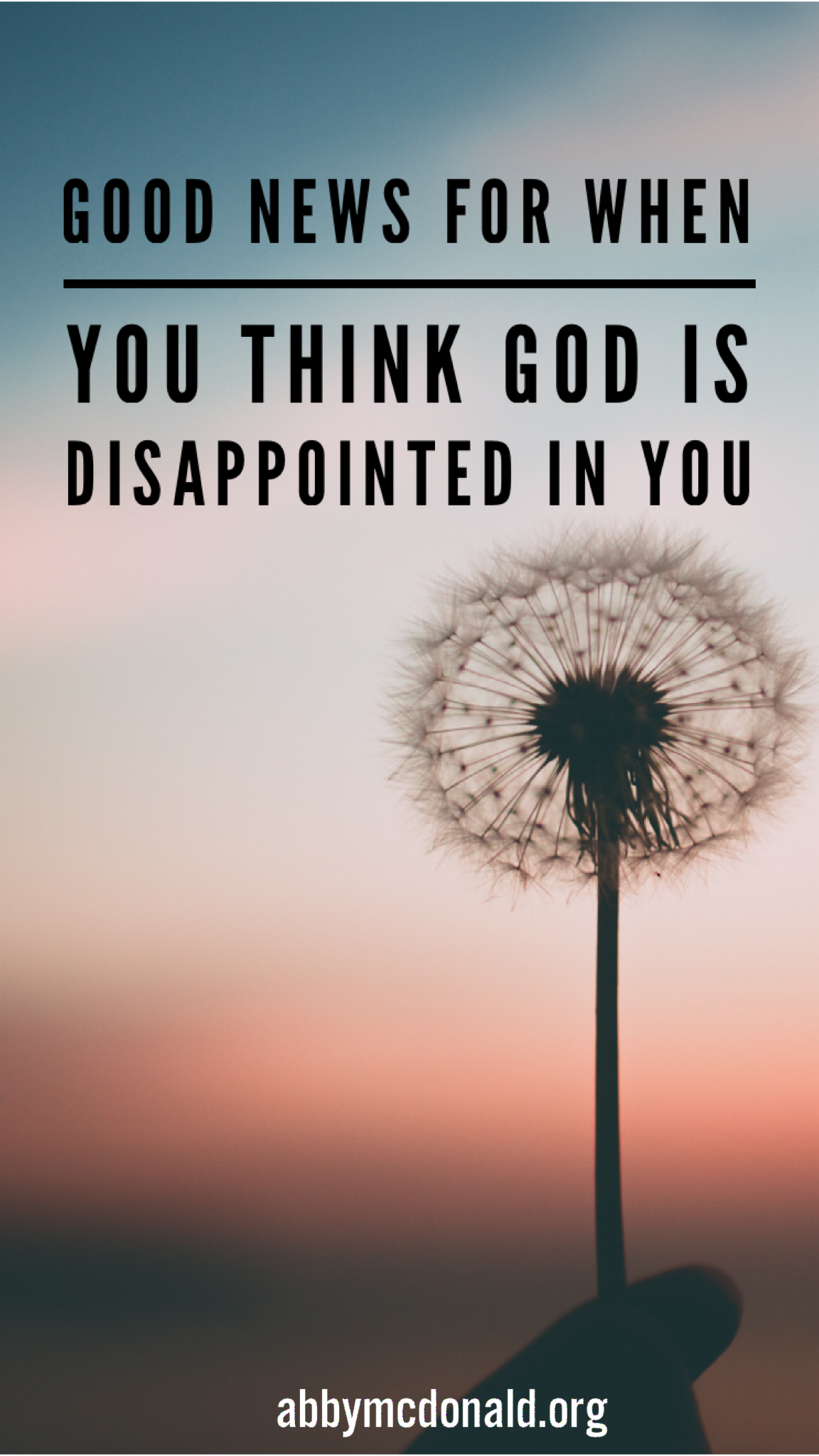 god is disappointed in you