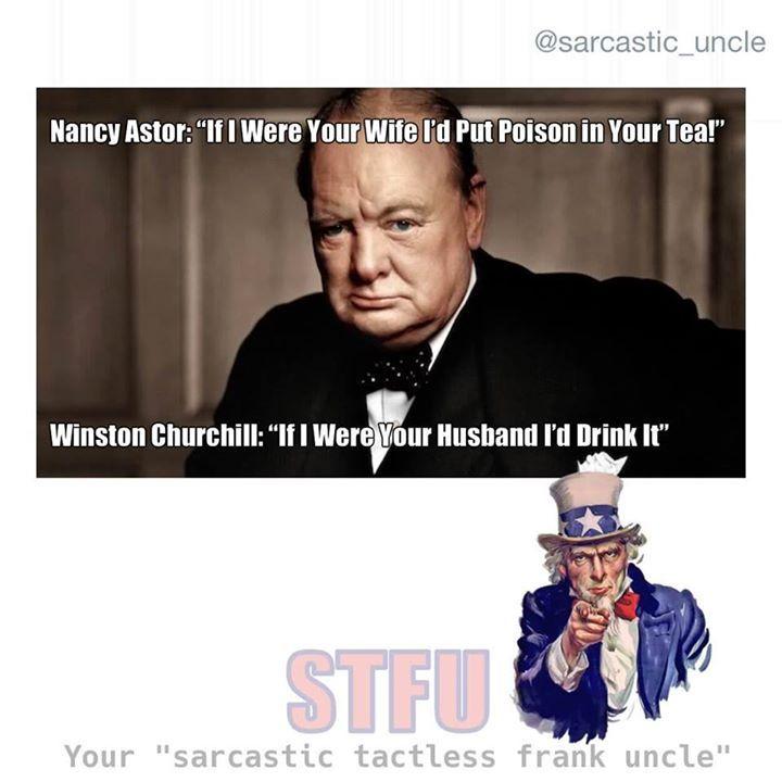 Sarcastically Funny Meme : Churchill sarcasm meme quote funny pinterest