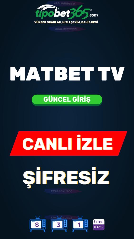 Matbet Tv Canli Mac Izle En 2021