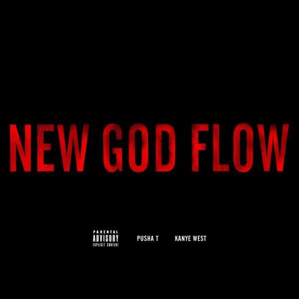 Pusha T - New God Flow (feat. Kanye West)