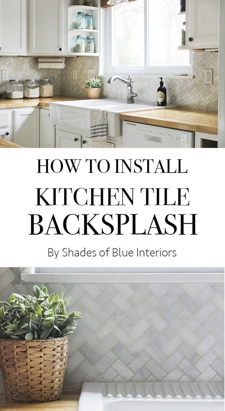 How To Install Kitchen Tile Backsplash Shades Of Blue Interiors Tile Countertops Diy Kitchen Tiles Backsplash Kitchen Tile Diy