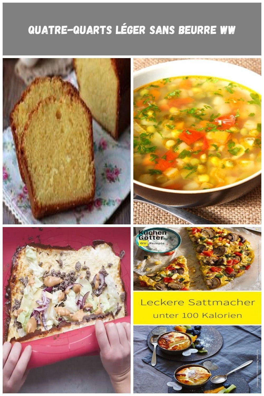 Le quatre-quarts d'origine est une recette simple avec, comme son nom l'indique, 1/4 de farine, 1/4 d'œuf, 1/4 de sucre en poudre, et 1/4 de beurre. Cette version est un peu différente, et très légère, elle est sans beurre! Voici la recette du quatre-quarts léger sans Beurre WW. Ingrédients pour 8 parts: – 3 SP … diät rezepte abnehmen Quatre-quarts Léger Sans Beurre WW #quatrequart Le quatre-quarts d'origine est une recette simple avec, comme son nom l'indique, 1/4 de fari #quatrequart