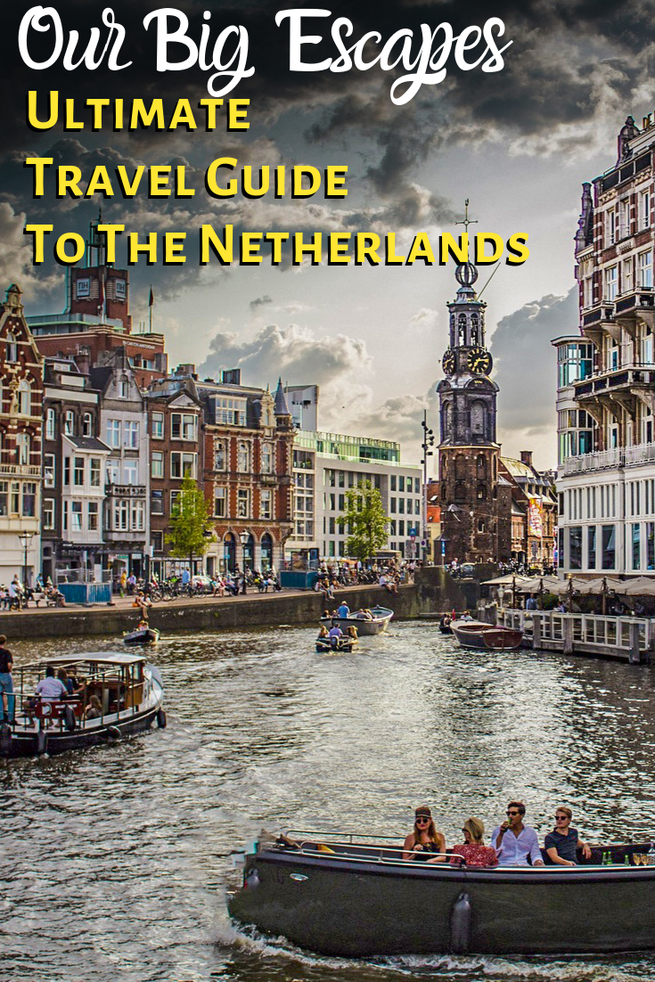 Budget Netherlands Travel Guide 8 Ways To Save More Money Travel Travel Guide Netherlands