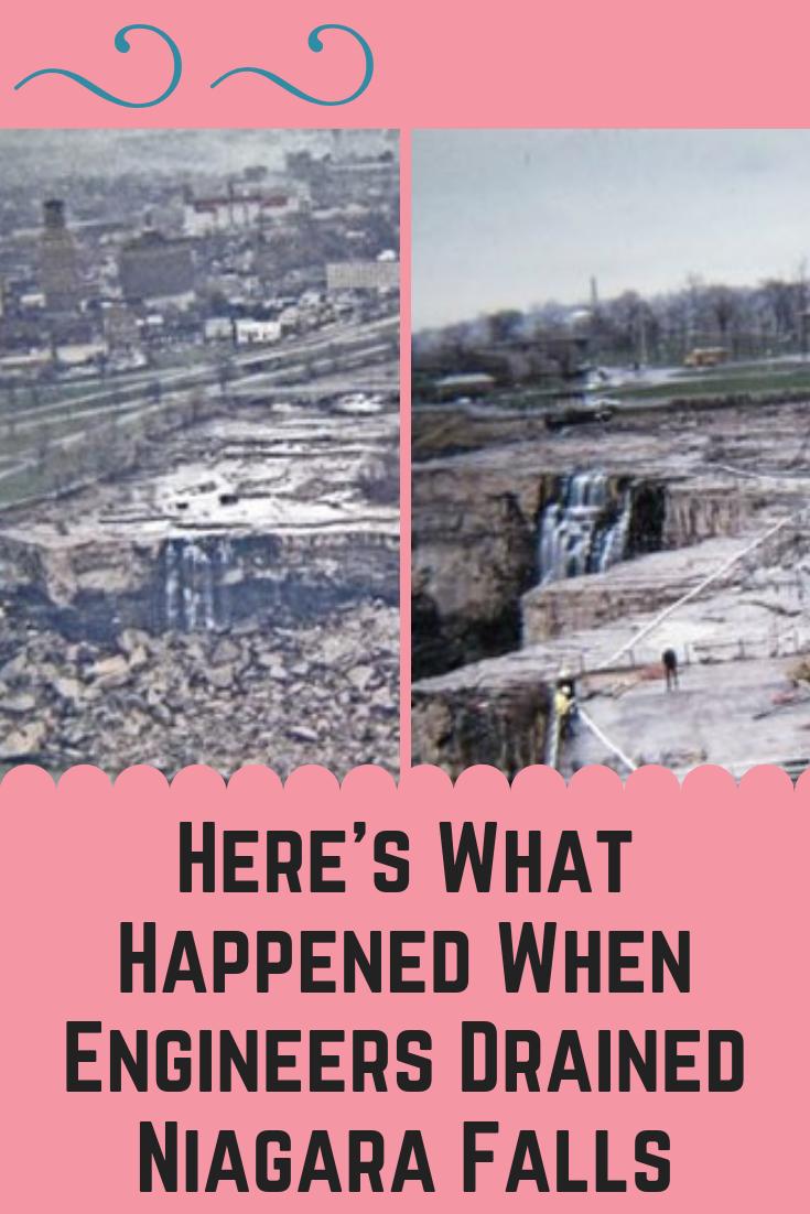 Here S What Happened When Engineers Drained Niagara Falls Niagara Interesting Facts Love Life Place Travel Fun World Weird And Wonderful Niagara Falls