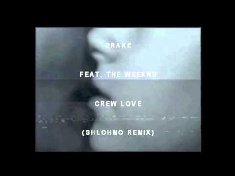 Drake Feat The Weeknd Crew Love Shlohmo Remix Remix Music The Weeknd Remix