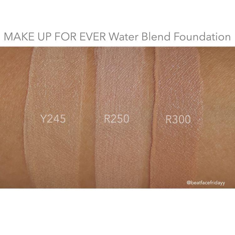 Make Up For Ever Mufe Water Blend Foundation Y245 R250 R300 Swatch Review Body Foundation Make Up For Ever Make Up
