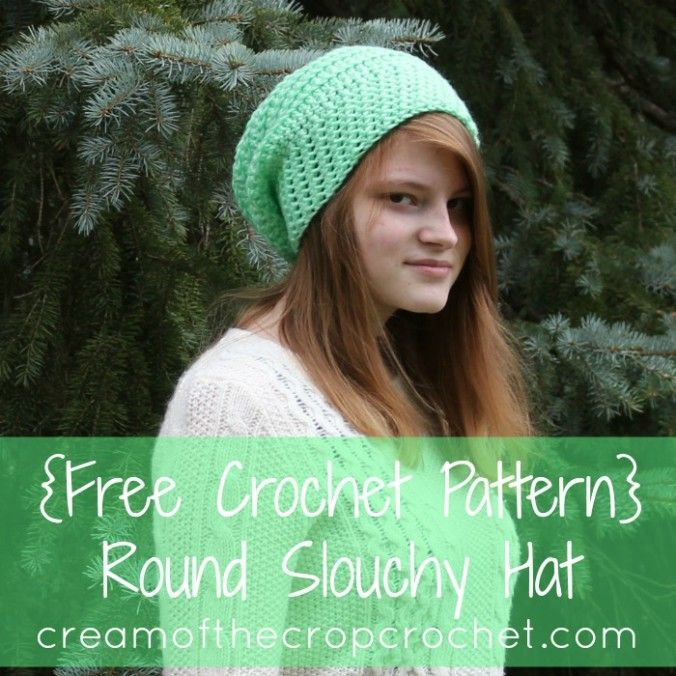 Cream Of The Crop Crochet ~ Round Slouchy Hat {Free Crochet Pattern ...