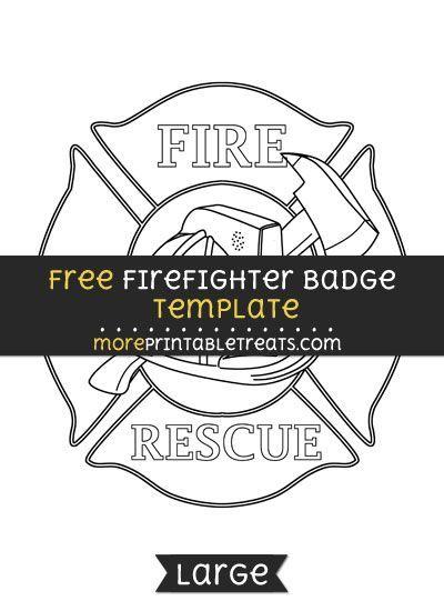 free firefighter badge template large ideas pinterest