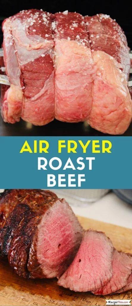 Air Fryer Roast Beef Recipe This Recipe Roast Beef Recipes Cooking Roast Beef Air Fryer Dinner Recipes