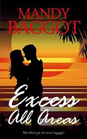 Get Book Excess All Areas An utterly perfect feel good Greek island romantic comedy to read on th