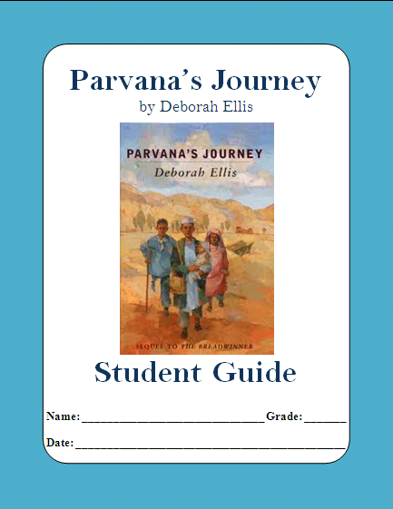 complete student guide to parvana s journey by deborah ellis  complete student guide to parvana s journey by deborah ellis