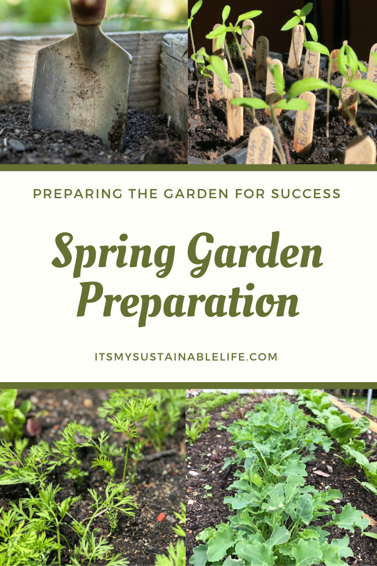 Spring Garden It S All About The Preparation In 2020 Spring Garden Garden Preparation Garden Soil Preparation