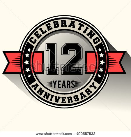 Celebrating 12 Years Anniversary Logo 12th Anniversary Sign Retro Design Stock Vector Dengan Gambar Desain