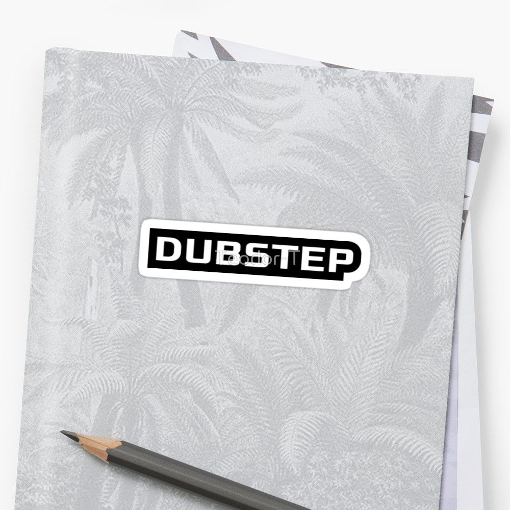 Buy Dubstep Text Dubstep By Teodor T As A T Shirt Classic T Shirt Tri Blend T Shirt Lightweight Hoodie Women S Fitted Quote Stickers God Sticker Logos [ 1000 x 1000 Pixel ]