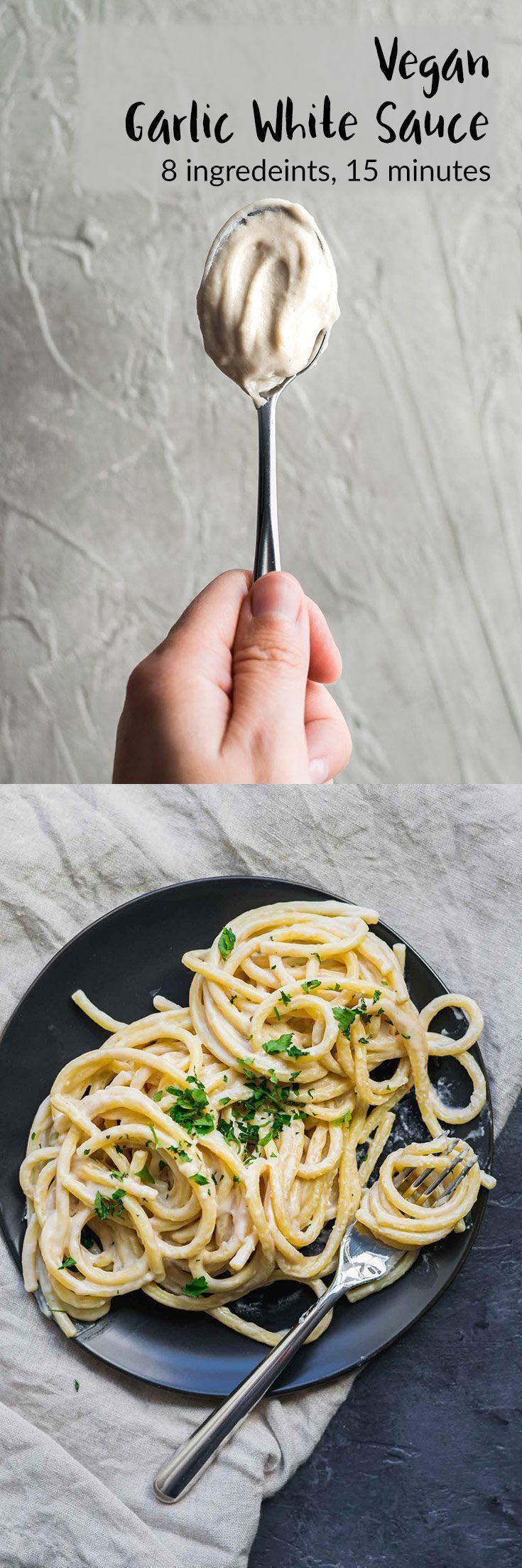 Vegan Garlic White Sauce Recipe Vegan Dishes Vegan Sauces Vegan Recipes