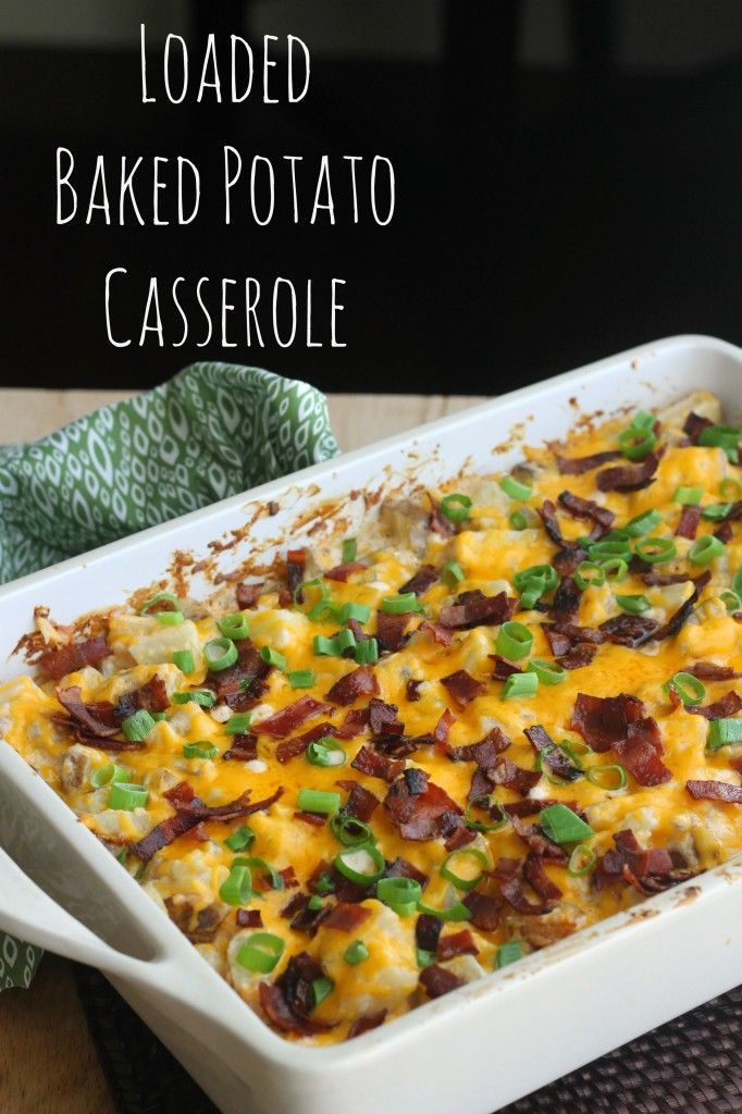 Loaded Baked Potato Casserole Recipe Loaded Baked Potato Casserole Recipes Baked Potato Casserole