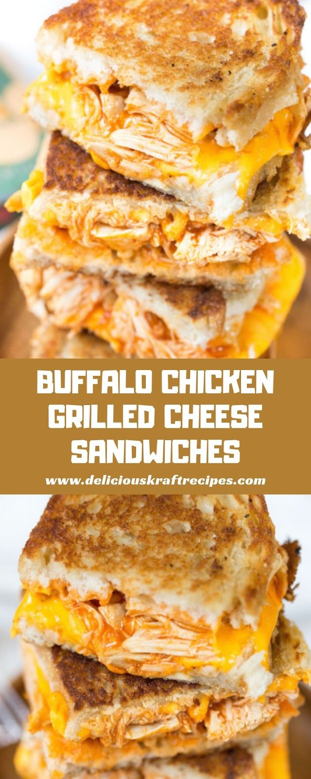 Delicious Kraft Recipes: BUFFALO CHICKEN GRILLED CHEESE SANDWICHES #sandwichrecipes