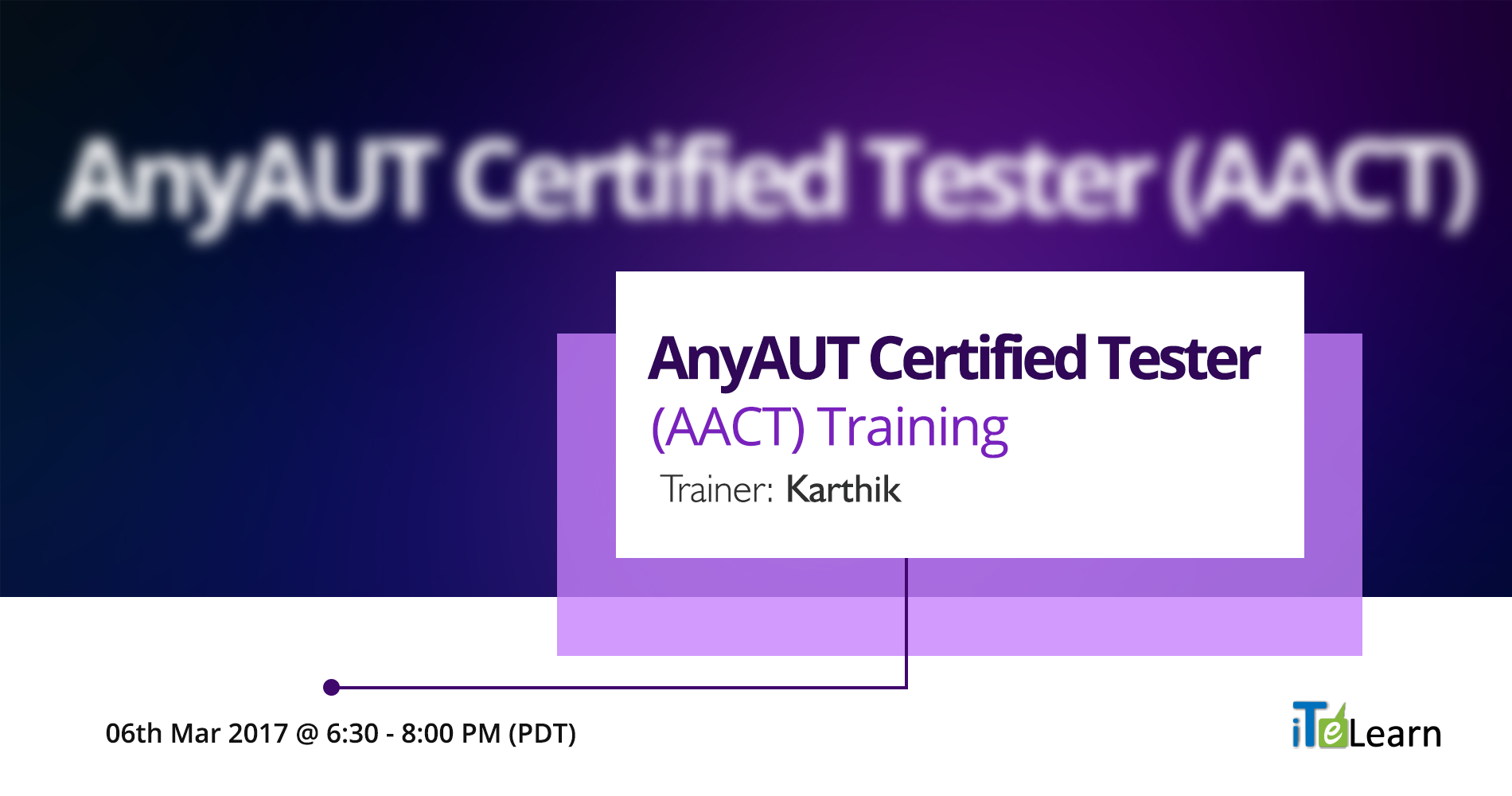 AnyAUT Certified Tester (AACT) Training is a 7-hours free LIVE ONLINE traning for beginners to IT that helps kick start a career in QA/Software Testing.   Registration URL : http://itelearn.com/anyAUT/ Date and Time : 6th to 14th March, 2017. From 6:30-8:00PM PT. Cost : FREE. Projects : 1 Practice Project + 1 Real Project Seats : Limited AACT Training Advantages - Foundation level training for Software Testing. - Perfect fit for those looking to enter IT industry.