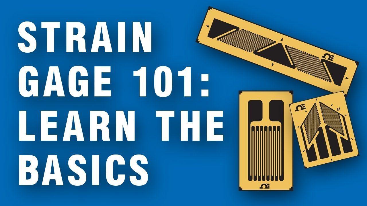 Strain Gauge 101