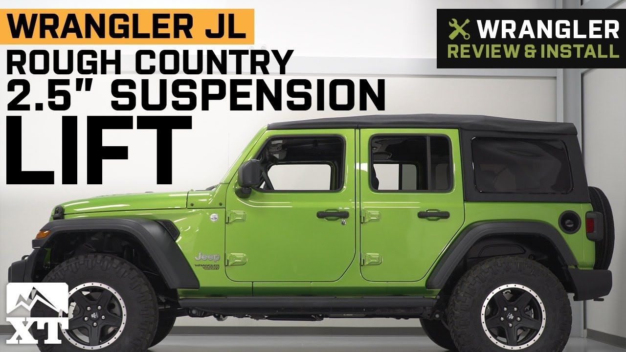 Jeep Wrangler Jl Rough Country 2 5 Suspension Lift Kit 2018 Review Lift Kits Wrangler Jl Jeep Wrangler