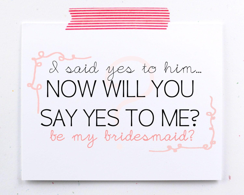 asking bridesmaid quotes  Google Search  wedding