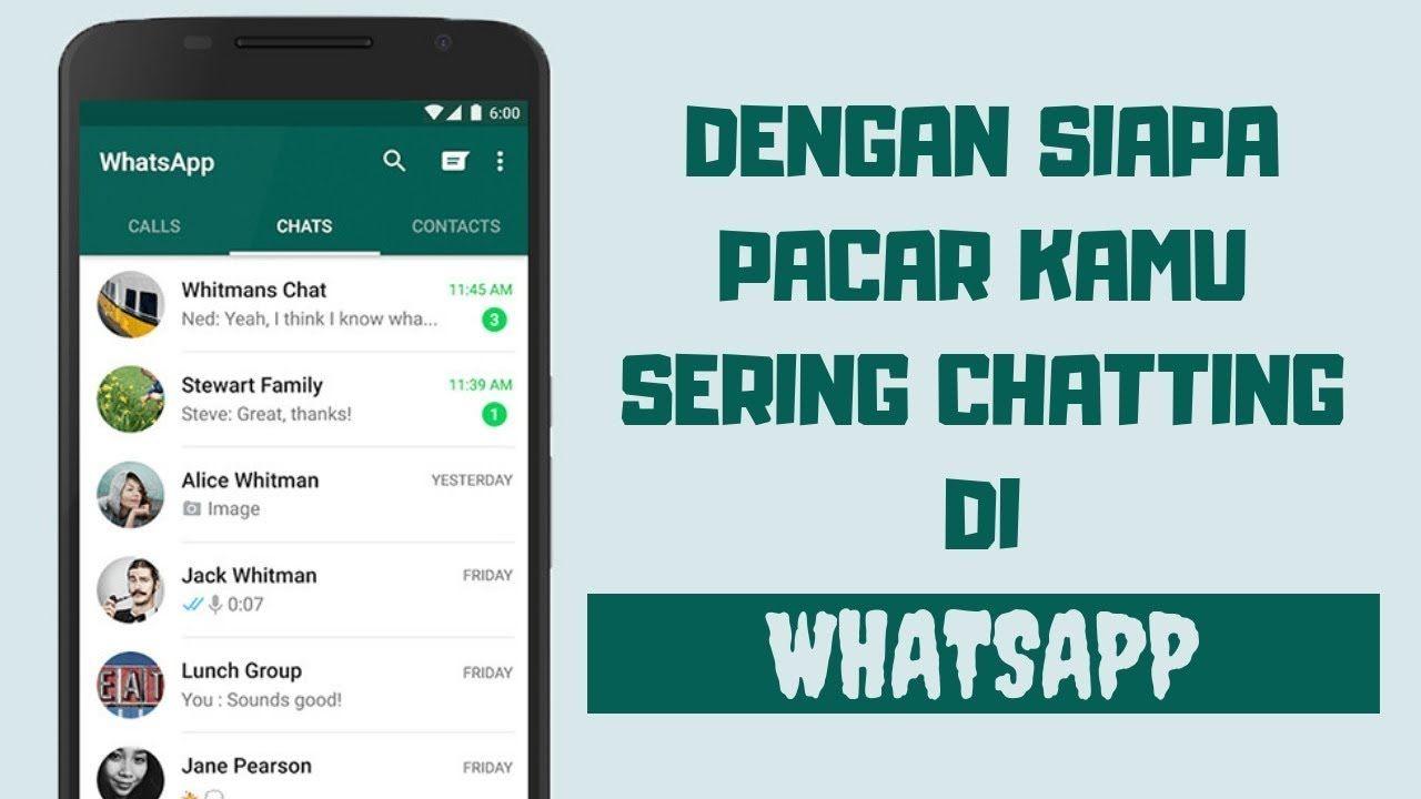 Cara Mengetahui Siapa Yang Sering Chat Pacar Kamu Di Whatsapp Youtube Sounds Good Pearson