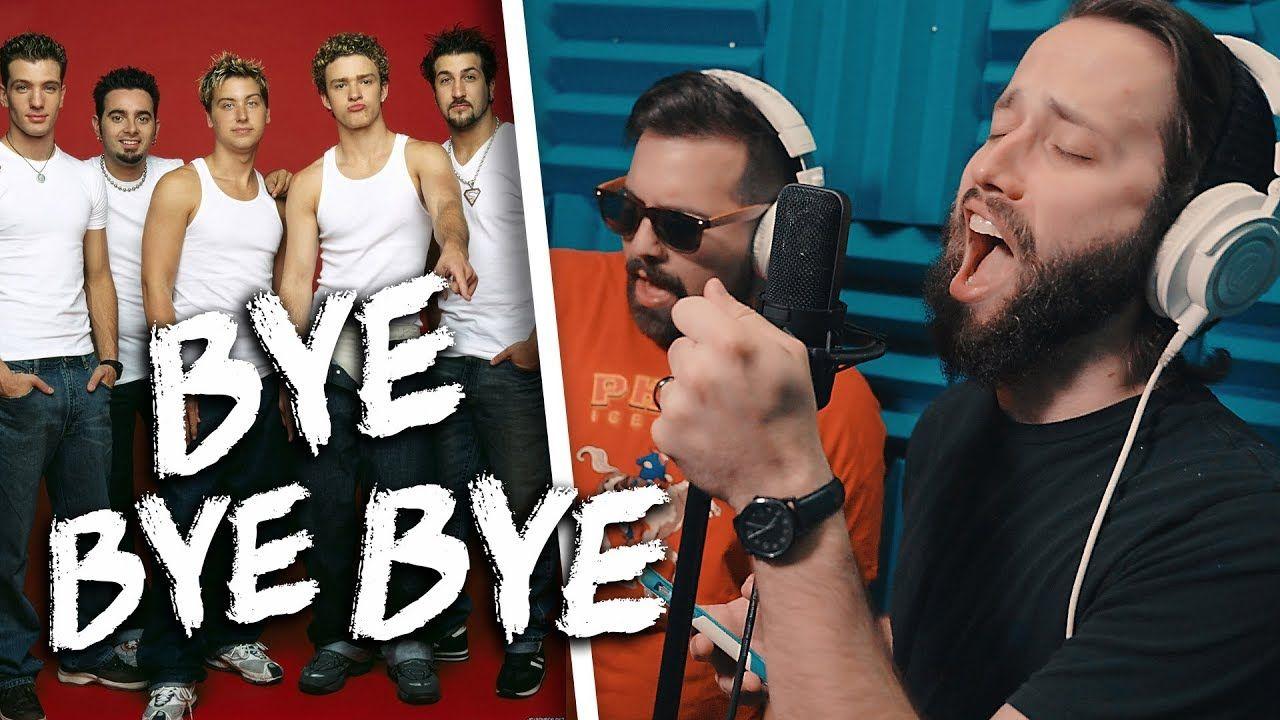 Nsync Bye Bye Bye Metal Cover By Jonathan Young Caleb Hyles Nsync Punk Goes Pop Music Songs