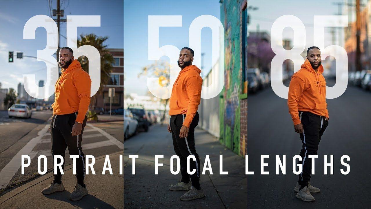 Portrait Focal Lengths Explained 35mm Vs 50mm Vs 85mm Learning Photography 50mm Photography Photography Lessons
