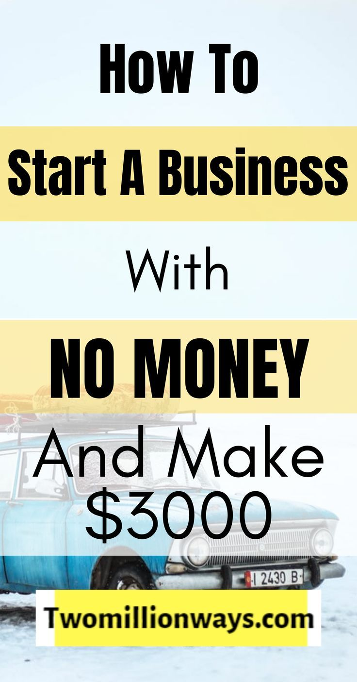 How To Start A Business With No Money Strategies