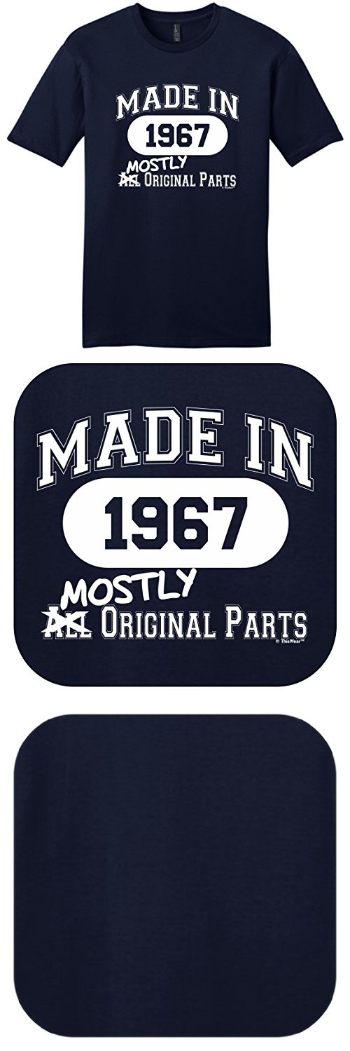 50th Birthday Gifts For Mom Gift Made 1967 Mostly Original Parts Young Mens T Shirt Large Navy