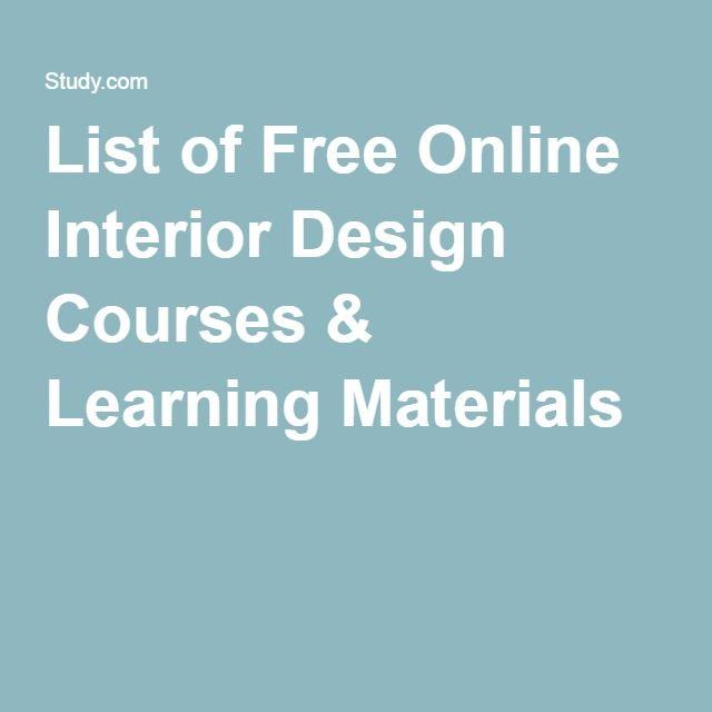 List of free online interior design courses  learning materials sisustusideat sisustussuunnittelu ulkoavaruus also rh fi pinterest