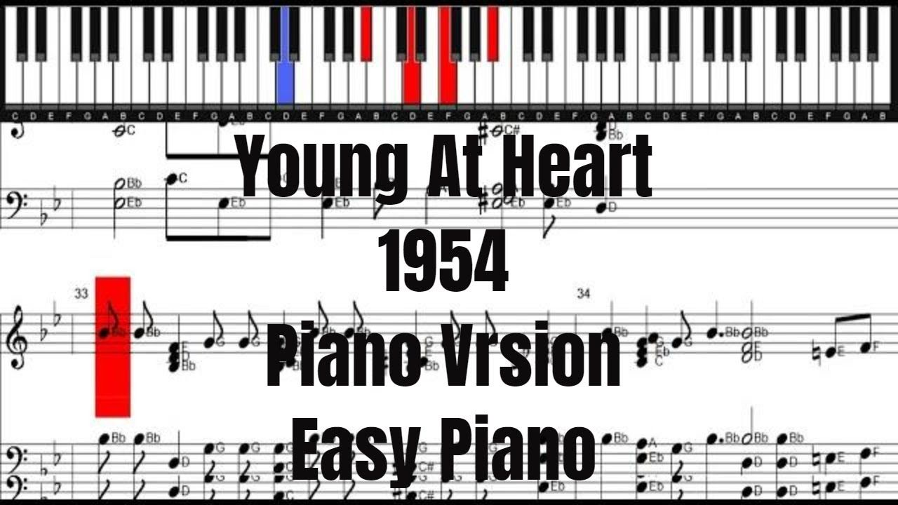 Young At Heart 1954 Piano Version Easy Piano Easy Piano Piano Young At Heart