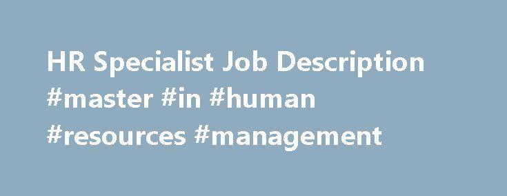 HR Specialist Job Description #master #in #human #resources - human resource management job description
